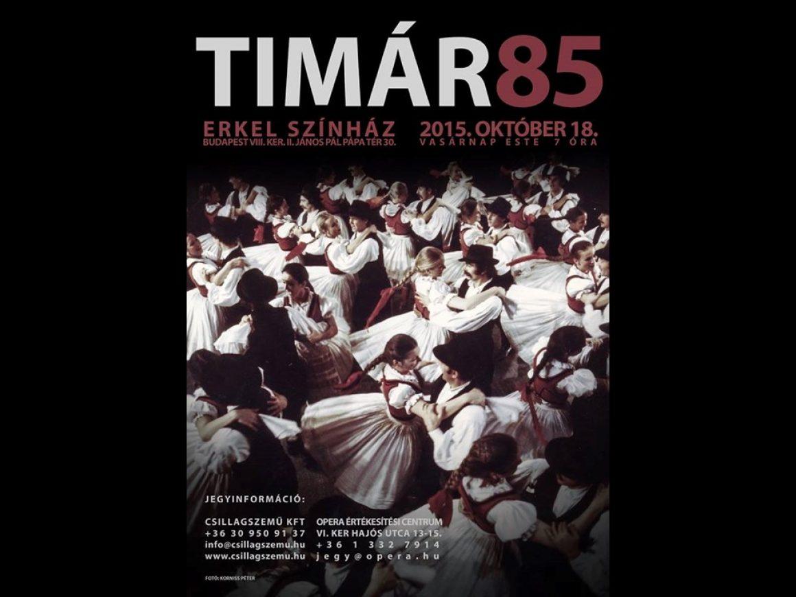 Timár 85 Csillagszemű Gálaműsor az Erkel Színházban